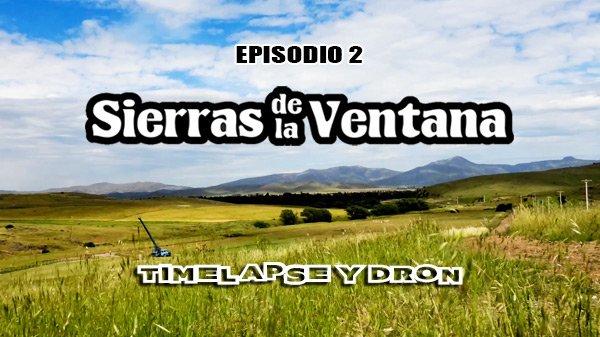 Sierras de la Ventana Episodio 2